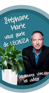 Stéphane Marie vous parle de LECHUZA